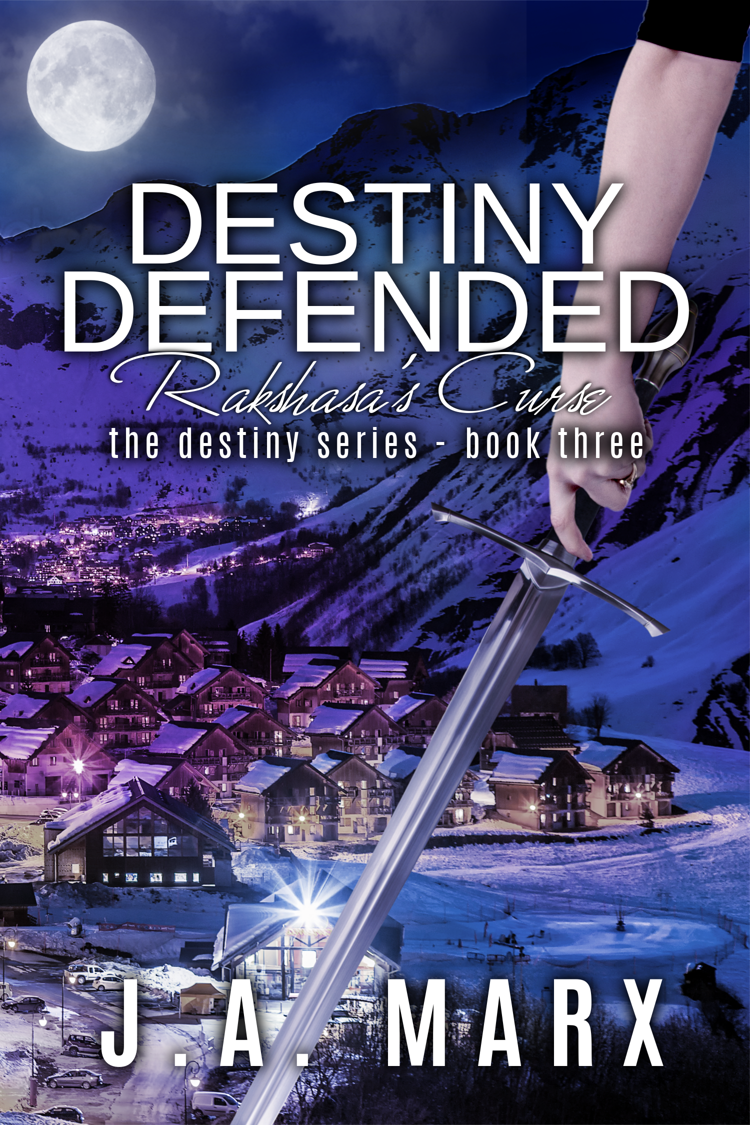 Destiny Defended, book 3